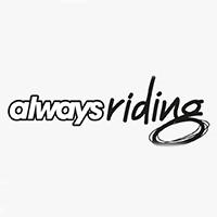 Always Riding
